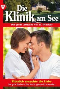 Cover Die Klinik am See 53 – Arztroman