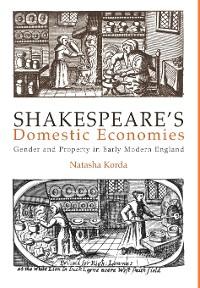 Cover Shakespeare's Domestic Economies