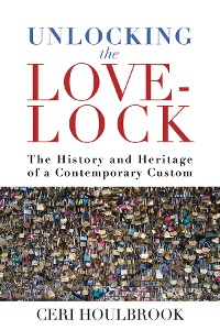 Cover Unlocking the Love-Lock