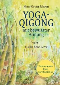 Cover Yoga-Qigong mit bewusster Atmung