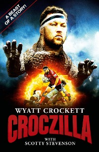 Cover Wyatt Crocket - Croczilla
