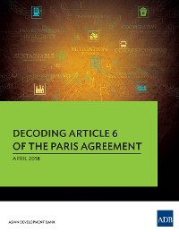 Cover Decoding Article 6 of the Paris Agreement