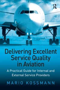 Cover Delivering Excellent Service Quality in Aviation