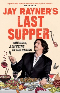 Cover Jay Rayner's Last Supper