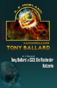 Cover Tony Ballard #333: Die Rache der Ketzerin