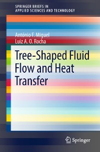 Cover Tree-Shaped Fluid Flow and Heat Transfer