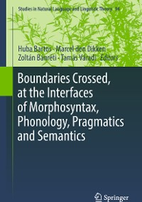 Cover Boundaries Crossed, at the Interfaces of Morphosyntax, Phonology, Pragmatics and Semantics