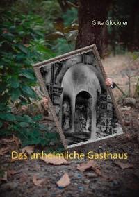 Cover Das unheimliche Gasthaus