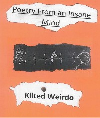 "Cover Kilted Weirdo's ""Poetry From An Insane Mind"""