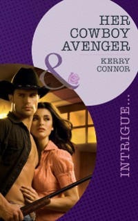 Cover Her Cowboy Avenger (Mills & Boon Intrigue)