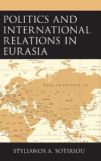 Cover Politics and International Relations in Eurasia