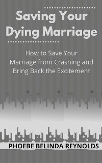 Cover Saving Your Dying Marriage