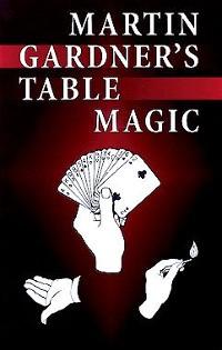 Cover Martin Gardner's Table Magic