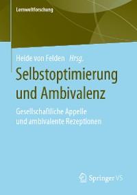 Cover Selbstoptimierung und Ambivalenz