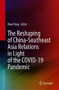 Cover The Reshaping of China-Southeast Asia Relations in Light of the COVID-19 Pandemic