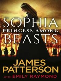 Cover Sophia, Princess Among Beasts