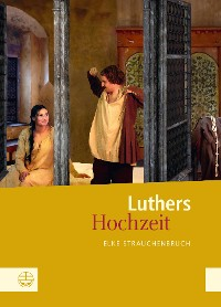 Cover Luthers Hochzeit