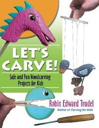 Cover Let's Carve!