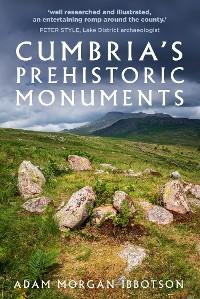Cover Cumbria's Prehistoric Monuments