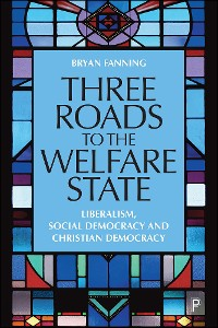 Cover Three Roads to the Welfare State