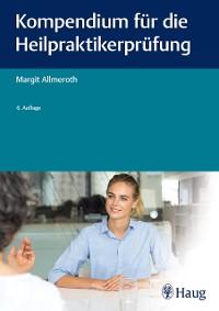 Cover Kompendium für die Heilpraktiker-Prüfung