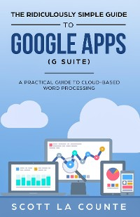 Cover The Ridiculously Simple Guide to Google Apps (G Suite)