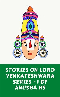 Cover stories on lord Sri Venkateshwara series - 1