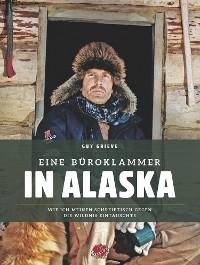 Cover Eine Büroklammer in Alaska