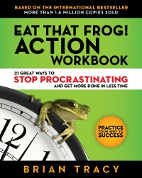 Cover Eat That Frog! Action Workbook