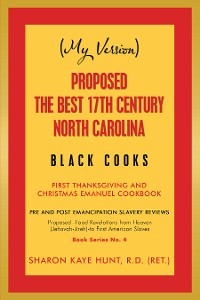 Cover (My Version)  Proposed -The Best 17Th Century  North Carolina  Black Cooks