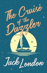 Cover The Cruise of the Dazzler