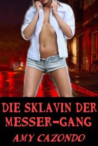 Cover Die Sklavin der Messer-Gang