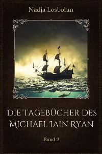 Cover Die Tagebücher des Michael Iain Ryan
