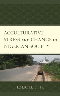Cover Acculturative Stress and Change in Nigerian Society