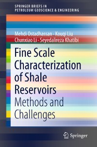 Cover Fine Scale Characterization of Shale Reservoirs