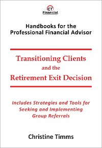 Cover Transitioning Clients and the Retirement Exit Decision