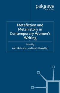 Cover Metafiction and Metahistory in Contemporary Women's Writing