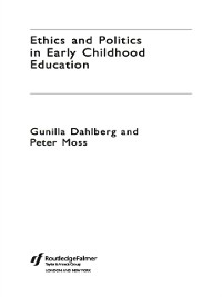 Cover Ethics and Politics in Early Childhood Education