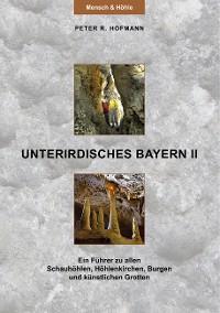 Cover Unterirdisches Bayern II