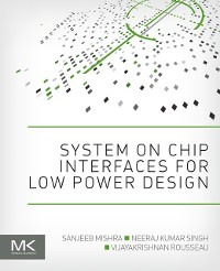 Cover System on Chip Interfaces for Low Power Design