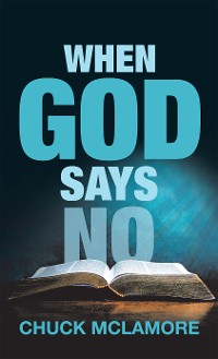 Cover When God Says No