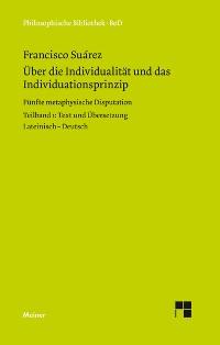 Cover Über die Individualität und das Individuationsprinzip. 5. methaphysische Disputation