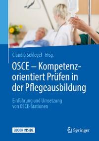 Cover OSCE – Kompetenzorientiert Prüfen in der Pflegeausbildung