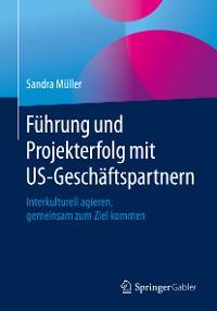 Cover Führung und Projekterfolg mit US-Geschäftspartnern