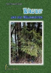 Cover Wauwe und die Müllbanditen
