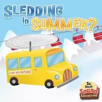 Cover Sledding In Summer?