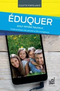 Cover Eduquer pour rendre heureux