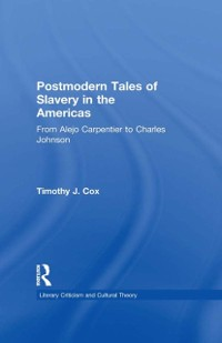 Cover Postmodern Tales of Slavery in the Americas