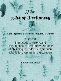 Cover The Art of Perfumery Part One