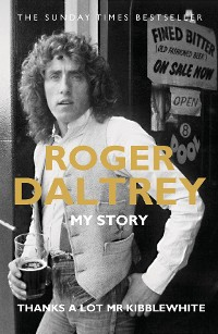 Cover Roger Daltrey: Thanks a lot Mr Kibblewhite